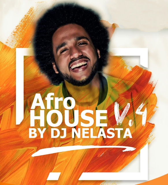 Afro House V.4 by Dj Nelasta