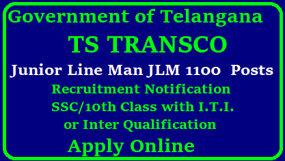 Telangana (TSTRANSCO) Jr Lineman (JLM) Recruitment 2017 Apply Online / TSTRANSCO Jr Lineman (JLM) Notification 2017 Eligibility / TSTRANSCO Jr Lineman (JLM) Recruitment Notification 2018 Eligible Criteria and Selection Press at www.tstransco.cgg.gov.in Transmission Corporation of Telangana Limited (TSTRANSCO) recently issued its recruitment notice for 1100 Junior Lineman Vacancies available in Southern Zone and Northern Zone. Therefore, all eligible candidates can apply for TSTRANSCO JLM 2017 Notification through online Telangana TRANSCO Released Detailed Notification to recruit Junior Line Men JLM 1100 Vacancies with 10th class with ITI Educational Qualificaitons. Telangana State Transmission Corporation. Educational Qualificaitons Selection procedure Scheme of Examination District wise Vacancy Details Examinations Centres for Junior Line Men posts Telangana TransmissionTSTRANSCO JLM Recruitment 2018 Notification - 1100 Junior Lineman (JLM) Posts TSTRANSCO JLM Recruitment 2018 Notification TSTRANSCO JLM Recruitment 2018 Notification - 1100 Junior Lineman (JLM) Posts: Transmission Corporation of Telangana Limited (TSTRANSCO) issued TSTRANSCO Junior Lineman Recruitment 2018 Notification for the recruitment of 1100 Junior Lineman (JLM) posts for Transmission Corporation of Telangana Limited (TSTRANSCO). Eligible candidates can apply online through tstransco.cgg.gov.in from 05.01.2018 to 20.01.2018./2017/12/telangana-tstransco-junior-line-man-jlm-1100-vacancies-qualifications-selection-procedure-syllabus-model-question-paper-apply-online-hall-tickets-results-download.html