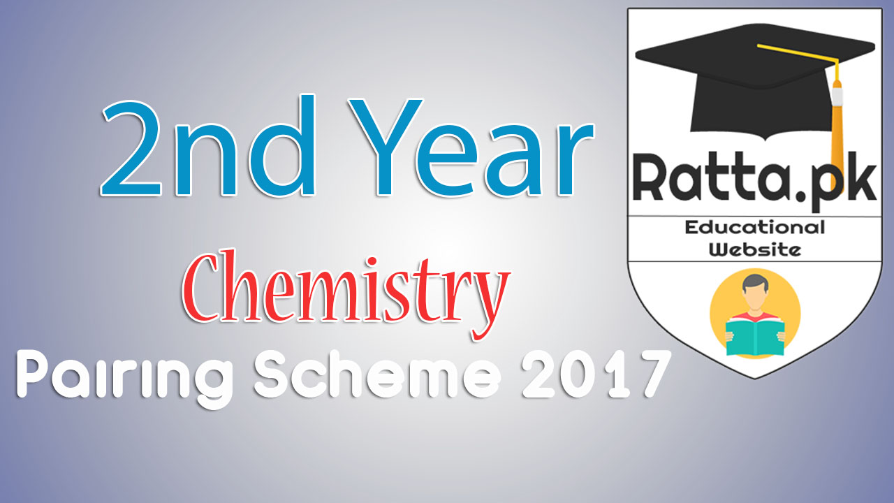 2nd year Chemistry Paper scheme 2017 | Assessment scheme