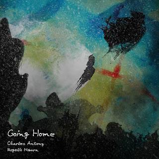 Charles Antony & Rogelio Nobara - Going Home