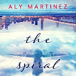Book Review: The Spiral Down (The Fall Up, #2) by Aly Martinez