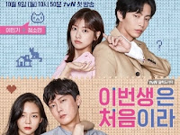 SINOPSIS Because This Is My First Life Episode 1 - 10 Selesai