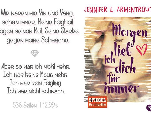 REZENSION || MORGEN LIEB ICH DICH FÜR IMMER ~ JENNIFER L.ARMENTROUT♥