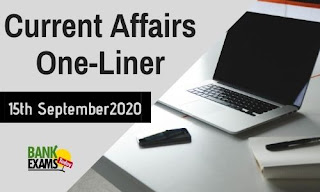 Current Affairs One-Liner: 15th September 2020