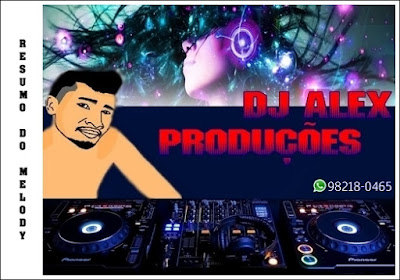 MELODY l DEIXA ELA SABER l DJ ALEX PRODUCOES