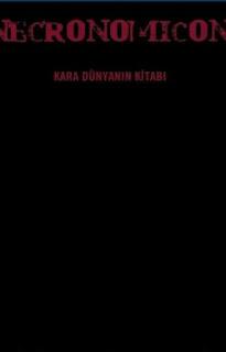 Necronomicon - Kara Dünyanın Kitabı - H. G. Ginger