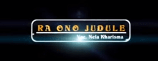 Lirik Lagu Ra Ono Judule - Nella Kharisma