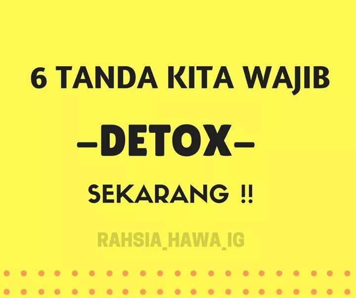 6 Tanda Kita Wajib Detox