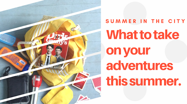 What You Need to Have on Your Summer Adventures #SummerintheCity