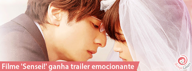 Filme 'Sensei!' ganha trailer emocionate