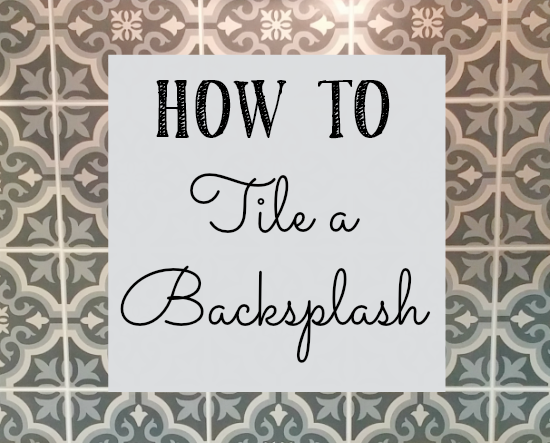 Learn how to tile a backsplash!