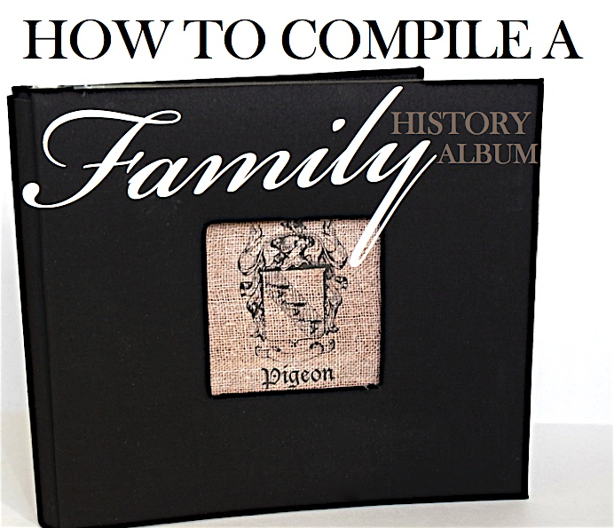 """heritage photo album ideas - Creative """"Try""""als How to pile a Family History Album"""