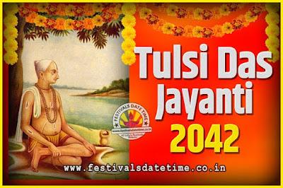 2042 Tulsidas Jayanti Date and Time, 2042 Tulsidas Jayanti  Calendar