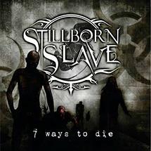 Stillborn Slave