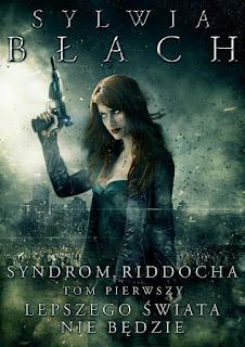 [Zapowiedź] Syndrom Riddocha - Sylwia Błach