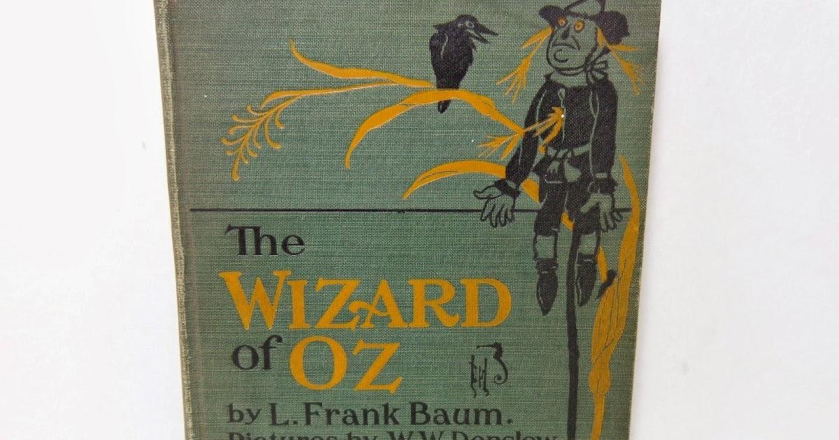 The Wizard Of Oz 1903 By L Frank Baum Ill By Ww Denslow