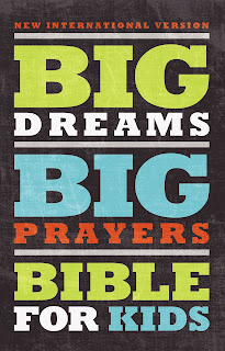 NIV, Big Dreams, Big Prayers Bible for Kids