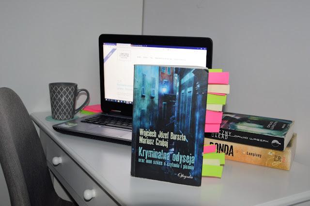 Kryminalna odyseja oraz inne szkice o czytaniu i pisaniu - Wojciech J. Burszta, Mariusz Czubaj