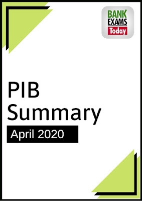 PIB Summary: April 2020