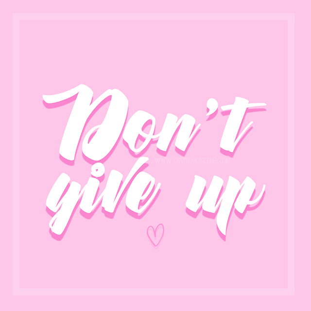 Don't Give Up Motivational quote barbie pink girl boss aesthetic