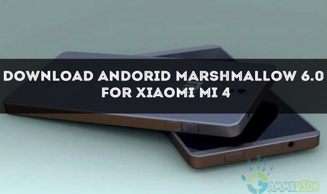 ROM] Download Android Marshmallow 6 0 for Xiaomi Mi 4