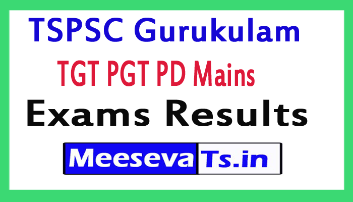 TSPSC Gurukulam TGT PGT PD Mains Exams Results 2017