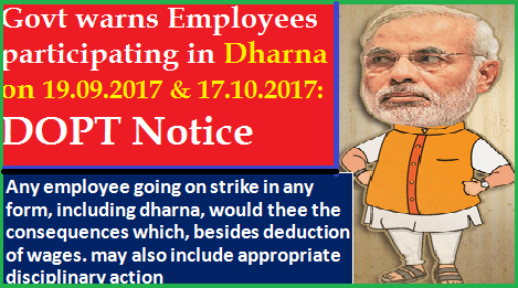govt-warns-employees-participating-in-dharna-on-19092017-17102017-dopt-notice-paramnews