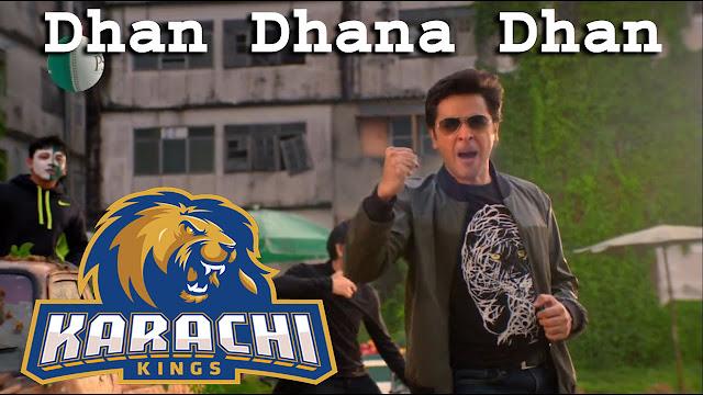 Karachi Kings PSL 2017 - Dhan Dhana Dhan Hoga Re Lyrics - Shahzad Roy