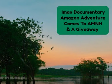 IMAX Documentary Amazon Adventure Comes To AMNH & A Giveaway