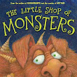 Book Review: The Little Shop of Monsters by RL Stine & Marc Brown