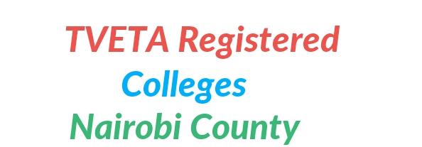 Nairobi college registered by TVETA