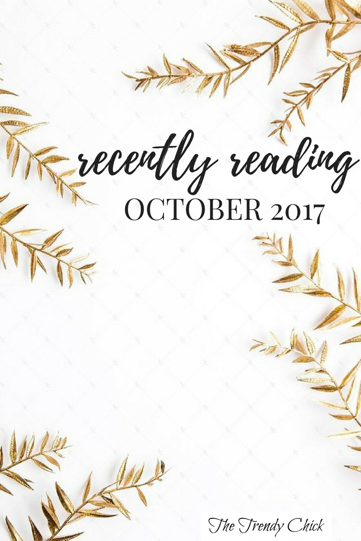 Recently Reading: October 2017