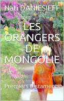 Les Orangers de Mongolie-Nati Daniesieff