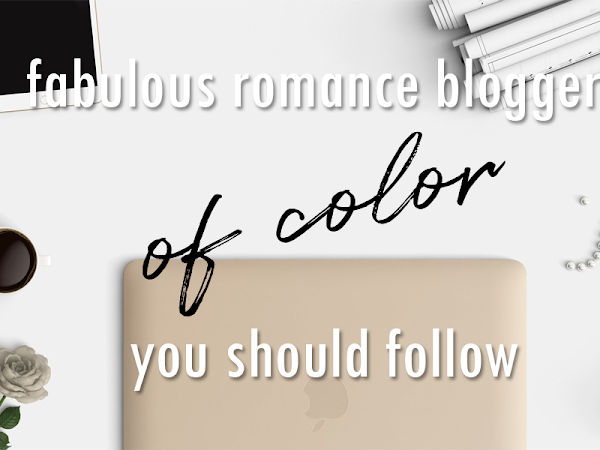 Romance Bloggers Of Color You Should Have On Your Radars