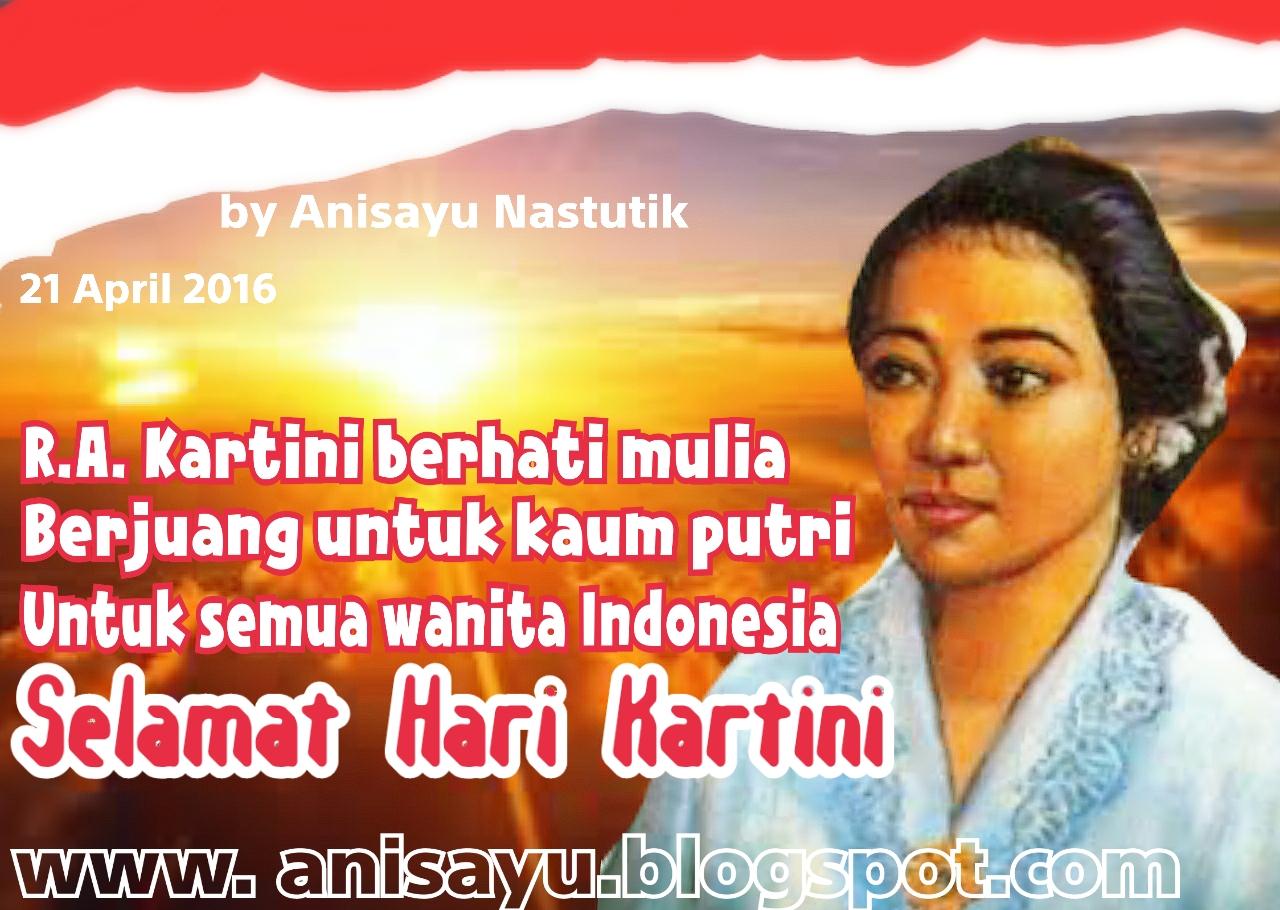 PUISI CINTA BY ANISAYU: Puisi Pantun Selamat Hari Kartini