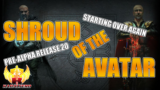 Shroud Of The Avatar Pre-Alpha Release 20 ★ Starting Over Again
