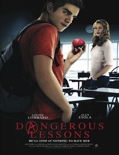 Ver Lecciones peligrosas (Dangerous Lessons) (2015) Online