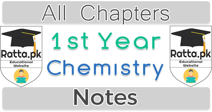 1st Year Chemistry Notes Complete - Ratta pk