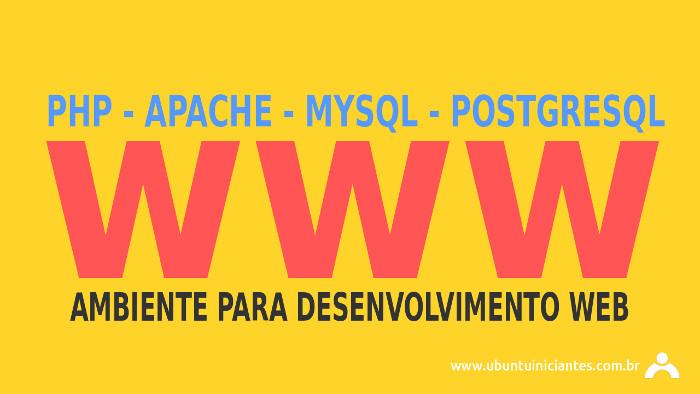 desenvolvimento web instalar php apache mysql e postgresql