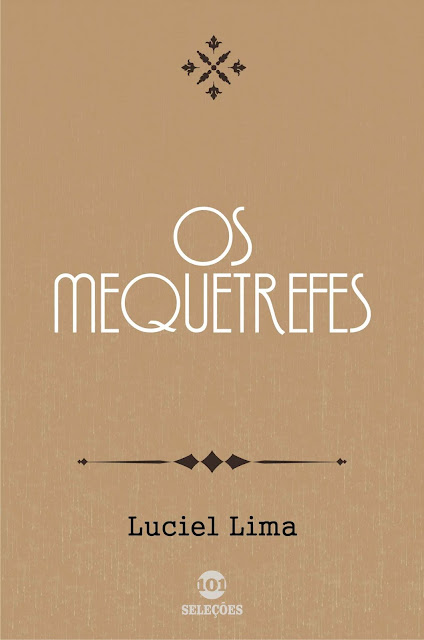 Os mequetrefes - Luciel Lima