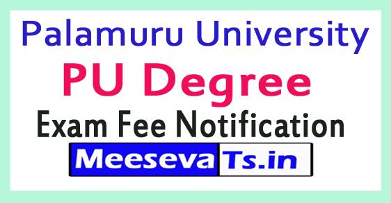 Palamuru University PU Degree Exam Fee Notification