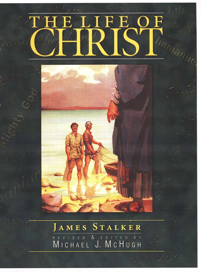 James Stalker-The Life Of Christ-
