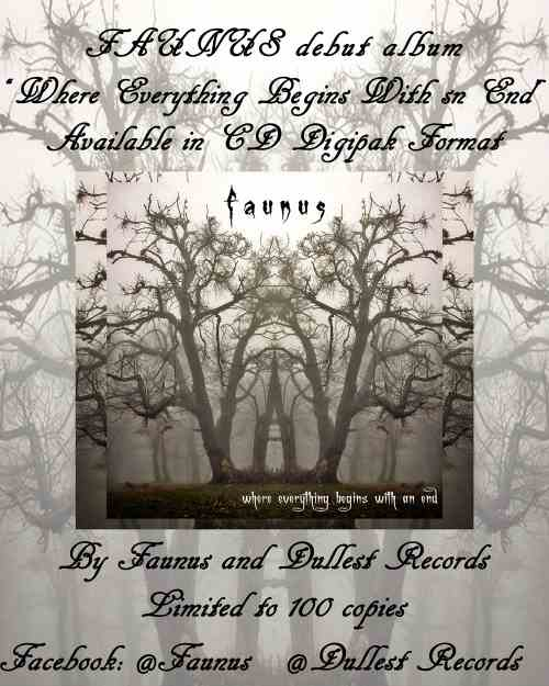 "FAUNUS: Διαθέσιμο σε digipak CD το ""Where Everything Begins with an End"""