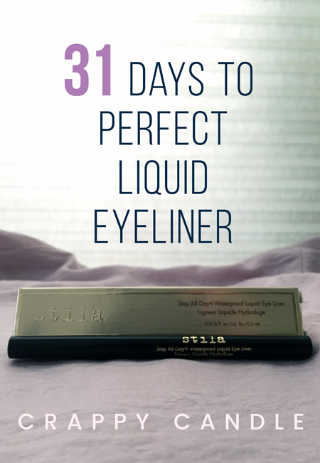 31 Days to Perfect Liquid Eyeliner Application :: Crappy Candle