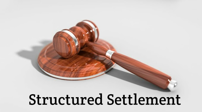 What is Structured Settlement: How It Works: Advantages and Disadvantages 2019