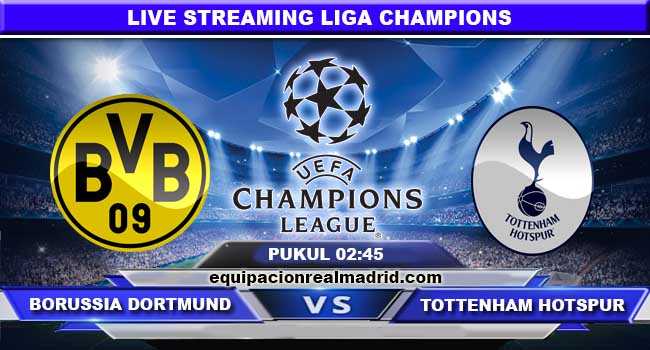 live streaming borussia dortmund vs tottenham hotspur 22 november 2017