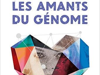 Les amants du génome de Johan Heliot