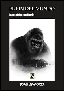 El fin del mundo Ismael Orcero Marín