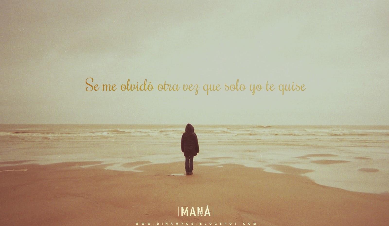 Frases De Maná