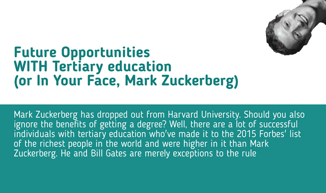 Future Opportunities WITH Tertiary Education (or In Your Face, Mark Zuckerberg)
